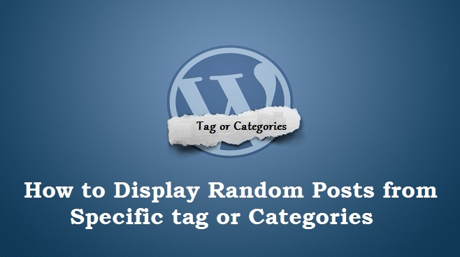 How to Display Random Posts using  tag or Categories