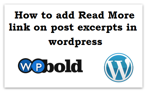 How to add Read More link on post excerpts in WordPress