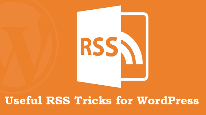 Useful RSS Tricks for WordPress